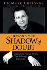 Beyond the Shadow of Doubt | Mark Chironna |