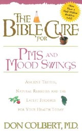 The Bible Cure for PMS and Mood Swings | Don Colbert |