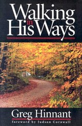 Walking in His Ways | Greg Hinnant |
