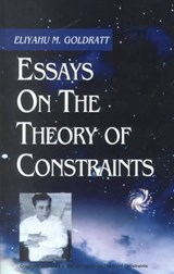 Essays on the Theory of Constraints | Eliyahu M Goldratt |