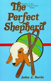 The Perfect Shepherd | John J. Davis |