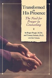 Transformed in His Presence | Roger Peugh |