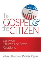 The Gospel and the Citizen