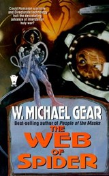 The Web of Spider | W. Michael Gear |