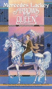 Arrows of the Queen | Mercedes Lackey |