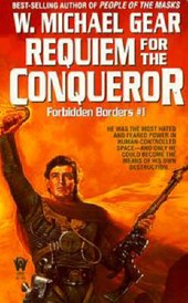 Requiem for the Conqueror | W. Michael Gear |