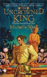 The Uncrowned King | West, Michelle ; Sagara, Michelle |