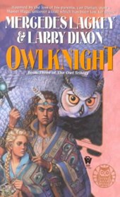 Owlknight | Lackey, Mercedes ; Dixon, Larry |