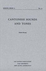 Cantonese Sounds and Tones | P Huang |