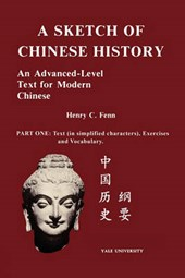 A Sketch of Chinese History | Henry C. Fenn |