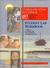 Communicating In Chinese Student Lab Workbook | Meng Yeh |