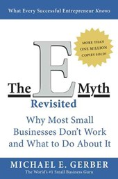E-Myth Revisited | Michael E Gerber |