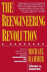 The Reengineering Revolution | Hammer, Michael ; Stanton, Steven A. |