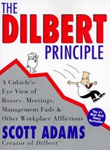 The Dilbert Principle | Scott Adams |