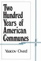 Two Hundred Years of American Communes | Yaacov Oved |