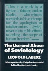 The Use and Abuse of Sovietology | Leopold Labedz |