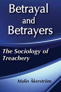 Betrayal and Betrayers | Malin Akerstrom |