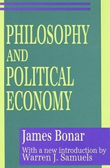 Philosophy and Political Economy | James Bonar |