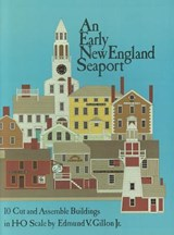 An Early New England Seaport | Edmund V. Gillon |