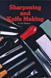 Sharpening and Knife Making