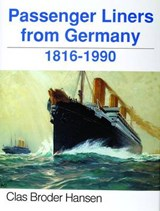 Passenger Liners from Germany | Clas Broder-Hansen |