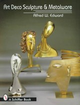 Art Deco Sculpture and Metalwares | Alfred W. Edward |