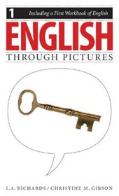 English Through Pictures | Ivor Armstrong Richards & Christine M. Gibson |