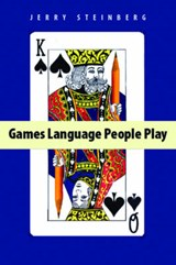 Games Language People Play | Jerry Steinberg |
