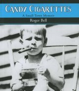 Candy Cigarettes | Roger Bell |