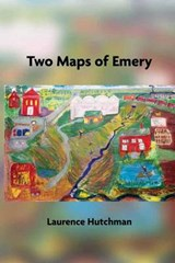 Two Maps of Emery | Laurence Hutchman |