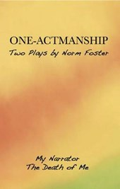 One-Actmanship | Norm Foster |