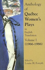 Anthology of Quebec Plays by Women in English Translation |  |