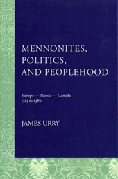 Mennonites, Politics, And Peoplehood