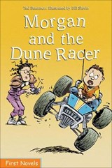 Morgan and the Dune Racer | Ted Staunton |