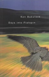 Days Into Flatspin | Ken Babstock |