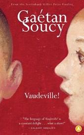 Vaudeville!