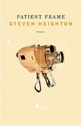 Patient Frame | Steven Heighton |