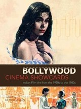 Bollywood Cinema Showcards | Deepali Dewan |