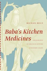 Baba's Kitchen Medicine | Michael Mucz |