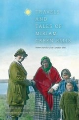 Travels and Tales of Miriam Green Ellis | Patricia Demers |