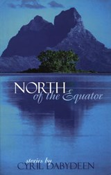 North of the Equator | Cyril Dabydeen |