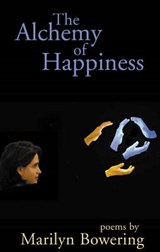 The Alchemy of Happiness | Marilyn Bowering |
