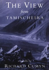 The View from Tamischeira | Richard Cumyn |