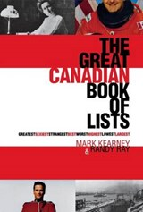 The Great Canadian Book of Lists | Randy Ray |