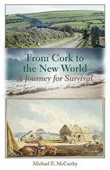 From Cork to the New World | Michael E. McCarthy |