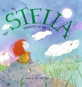 Stella, Princess Of The Sky | Marie-Louise Gay |
