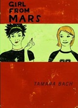 Girl from Mars | Tamara Bach |