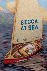 Becca at Sea | Deirdre Baker |