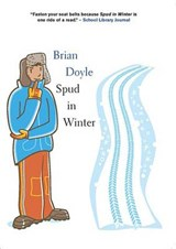 Spud in Winter | Brian Doyle |