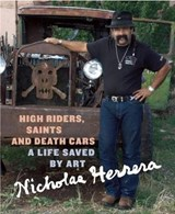 High Riders, Saints and Death Cars | Nicholas Herrera |